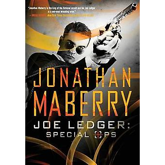 Joe Ledger Special Ops by Maberry & Jonathan