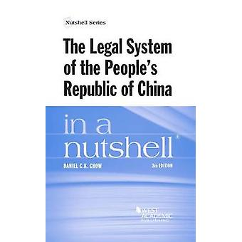 The Legal System of the People's Republic of China in a Nutshell by D