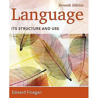 Lingua - La sua struttura e l'uso di Edward Finegan - 9781285052458 Libro