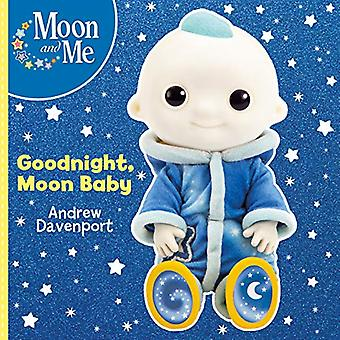 Goodnight - Moon Baby by Andrew Davenport - 9781407188546 Book