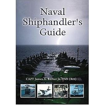 Naval Shiphandler's Guide by James A Barber - 9781557504357 Book