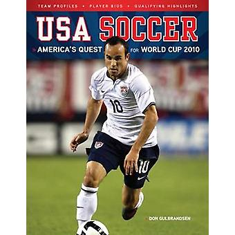 USA Soccer - America's Quest for World Cup 2010 by Don Gulbrandsen - 9
