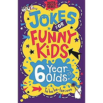Jokes for Funny Kids - 6 Year Olds by Andrew Pinder - 9781780556260 Bo