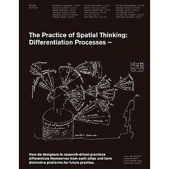 The Practice of Spatial Thinking - Differentiation Processes by Leon V