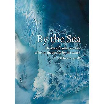Door de zee - De therapeutische voordelen van het zijn in - op en door de wate