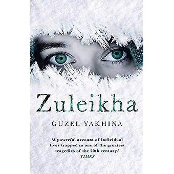Zuleikha de Guzel Yakhina - 9781786076847 Livre