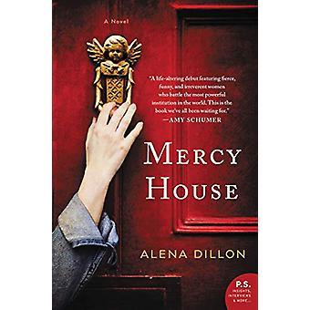 Mercy House - A Novel by Alena Dillon - 9780062914804 Book