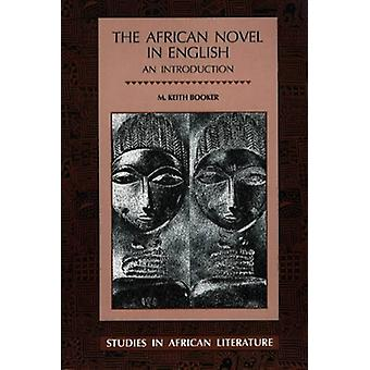 African Novel in English by M. Keith Booker - 9780852555521 Book