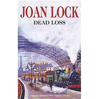 Dead Loss - A Detective Inspector Best Victorian Mystery