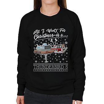 Thunderbirds alles, was ich für Weihnachten will, ist Thunderbird 5 Frauen's Sweatshirt