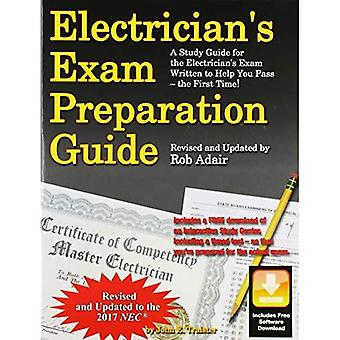 Electrician's Exam Preparation Guide to the 2017 NEC