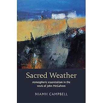 Sacred Weather: Atmospheric essentialism in the work of John McGahern