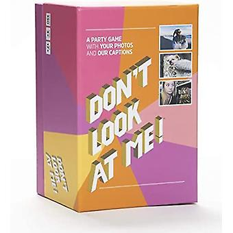 Dont look at me! adult party game with your photos