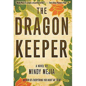 The Dragon Keeper by Mindy Mejia - 9781618220646 Book