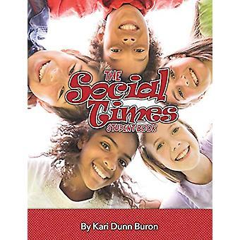 The Social Times Curriculum - Kari Dunn Buronin opiskelijakirja - 978194