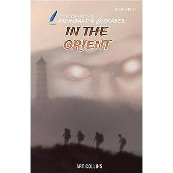 In the Orient by Art Collins - 9781943346233 Book