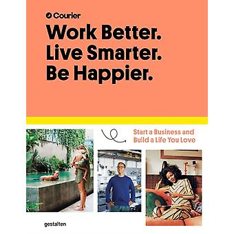 Work Better44 Live Smarter by Jeff TaylorDaniel Giacopelli