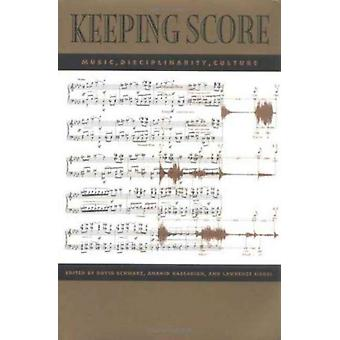Keeping Score by Edited by David Schwarz & Edited by Etc & Edited by Fordham University Anahid Kassabian Assistant Professor of Communication and Media Studies USA & Edited by Lawrence Siegel