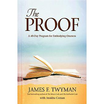 Proof-a 40-day program for embodying Oneness 9781401926410