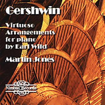 Martin Jones - George Gershwin: Virtuos arrangemang för Piano av Earl Wild [CD] USA import