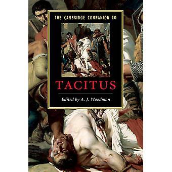 Cambridge följeslagare till Tacitus av A J Woodman