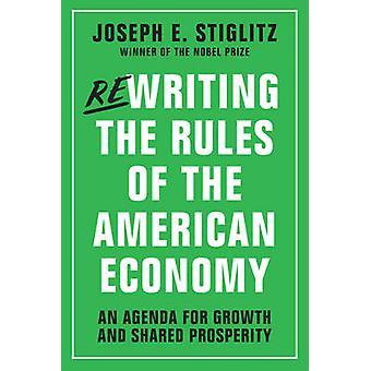 Réécrire les règles de l'économie américaine - un Agenda pour la croissance et