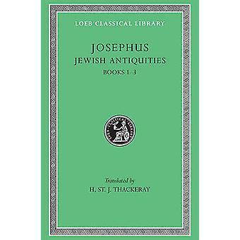 Works - v. 5 - Jewish Antiquities - Bks.I-III by Flavius Josephus - H.