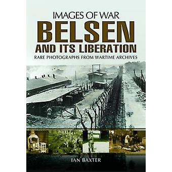 Belsen en de bevrijding door Ian Baxter - 9781781593318 boek