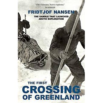 The First Crossing of Greenland by Fridtjof Nansen - 9781783340941 Bo
