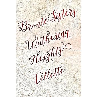 Édition Deluxe soeurs Bronte (Wuthering Heights ; Villette) par flamme