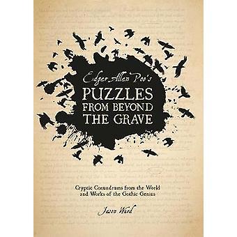 Edgar Allan Poes gåder fra graven af Edgar Allan Poe