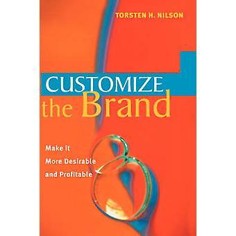 تخصيص العلامة التجارية--جعلها أكثر جاذبية وربحية من تورستن