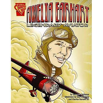 Amelia Earhart: Leggendario aviatore