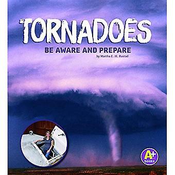 Tornados: Vara medveten om och förbereda (väder medveten)