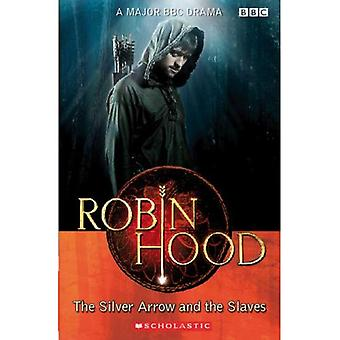 Robin Hood: The Silver Arrow and the Slaves Audio Pack (Scholastic ELT Readers)