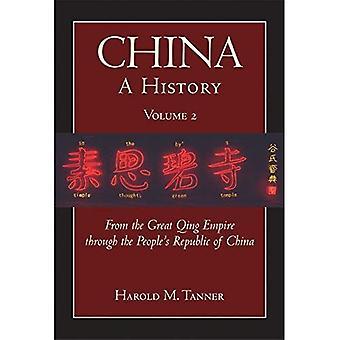 Kina - en historia: från det fantastiska Qing riket till folkets republik av Kina
