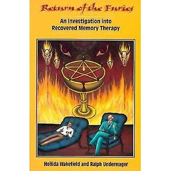 Return of the Furies: Investigation into Recovered� Memory Therapy