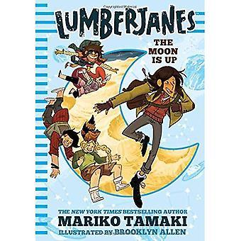 Lumberjanes: The Moon Is Up (Lumberjanes #2)