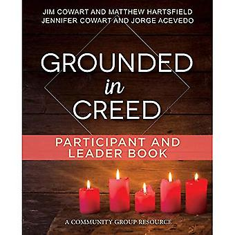 Grounded in Creed Participant and Leader Book� (Living the Five)