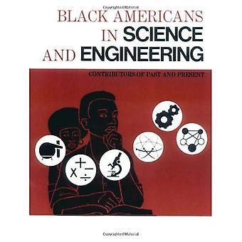 Svarta amerikaner inom vetenskap och teknik: bidragsgivare tidigare och nuvarande