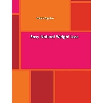 فقدان الوزن الطبيعي السهل عن طريق انجيلين آند باتريك