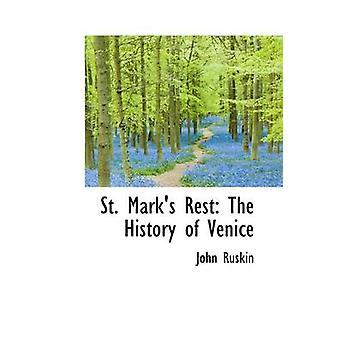 St. merker hvile Venezias av Ruskin & John historie