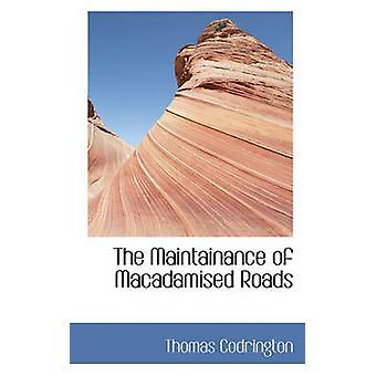 Opprettholdelse av Macadamised veier av Codrington & Thomas