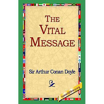 The Vital Message by Doyle & Arthur Conan