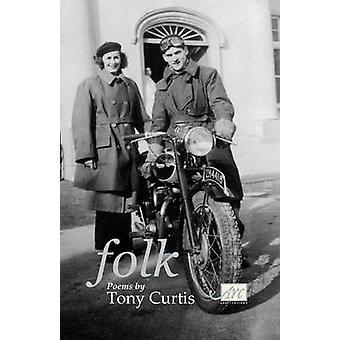 Folk Poems by Curtis & Tony