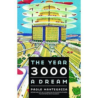 The Year 3000 - A Dream by Paolo Mantegazza - 9780803230323 Book