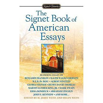 The Signet Book of American Essays by M Jerry Weiss - Helen Weiss - 9