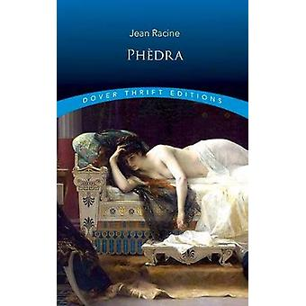Phedra by Jean Racine - 9780486817132 Book