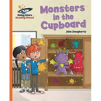 Reading Planet - Monsters in the Cupboard - Orange - Galaxy by John Do