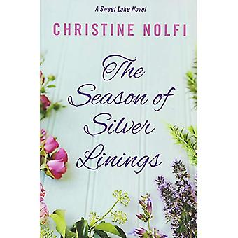 The Season of Silver Linings by The Season of Silver Linings - 978150